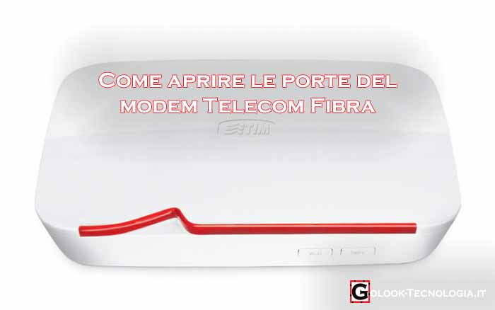 come aprire le porte del modem telecom fibra