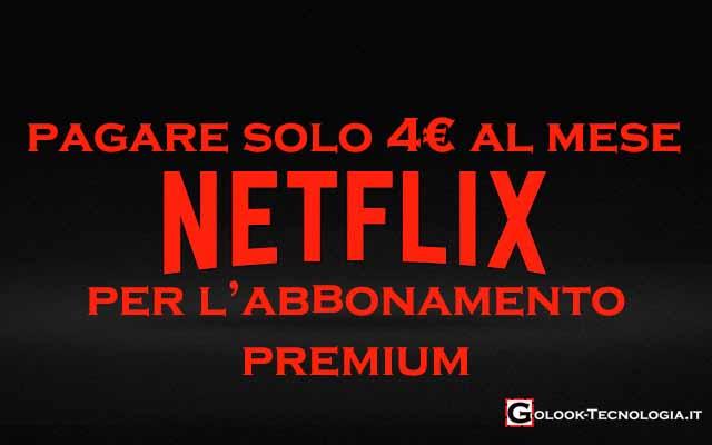 netflix 4 euro al mese