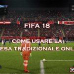 Fifa 18: come usare la difesa tradizionale online?