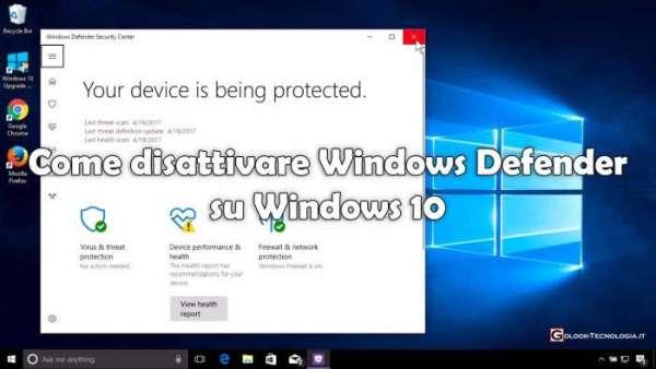 disattivare windows defender su windows 10